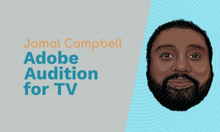 Jamal Campbell: Channel 5 Milkshake!, Adobe Audition for TV and One Young Voice Podcast