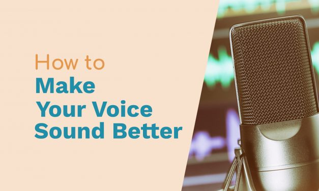 How to Make Your Voice Sound Better Workshop
