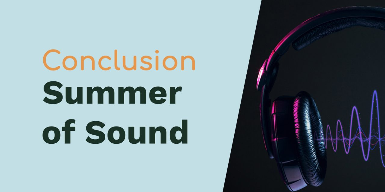Summer of Sound Conclusion – Specials and $$$ From Our Partners