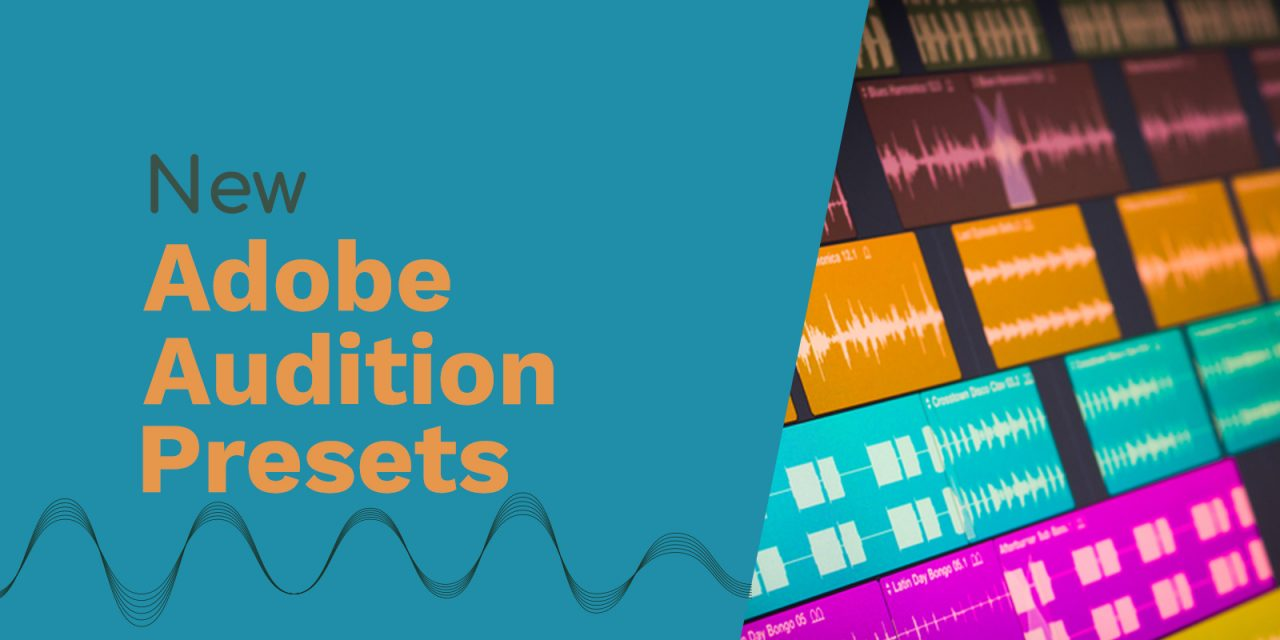Brand New Adobe Audition Presets – Exclusive Preview