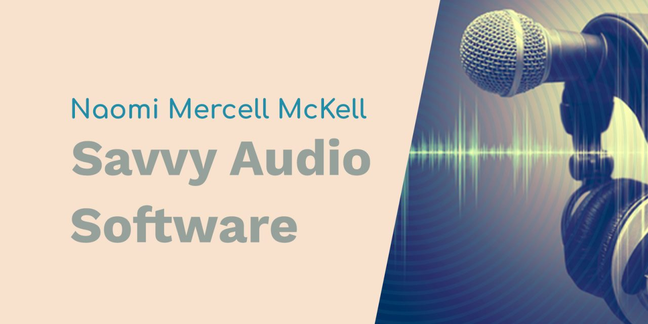 Naomi Mercer McKell: Facebook Name Pronunciation, Marathon Voice Recordings, and Savvy Audio Software