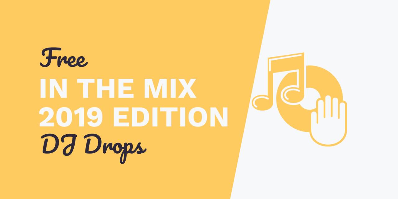 Free DJ Drops: In The Mix 2019