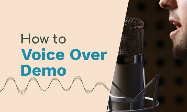 How to Make a Voice Over Demo