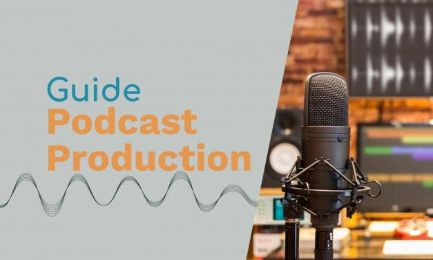 Podcast Production: Everything You Need to Know