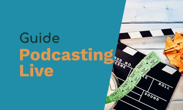 Podcasting Live – Everything You Need to Know