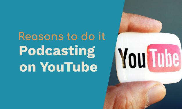 Podcasting on YouTube: 3 Reasons Why You Should Do It!