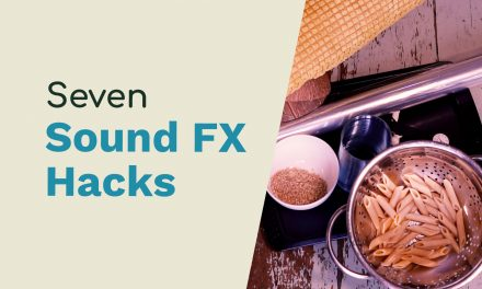 7 Sound Effects Hacks Using Everyday Items