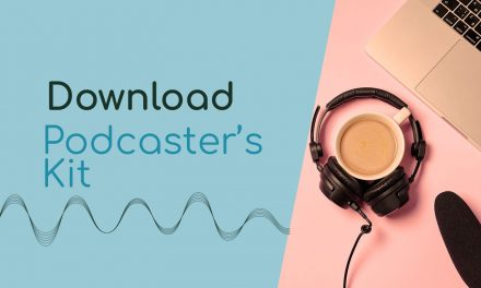 Protected: Podcaster's Kit – Free Download
