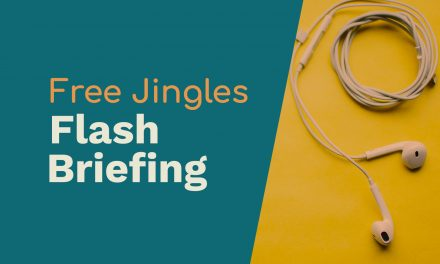 Free Jingles for Your Flash Briefings