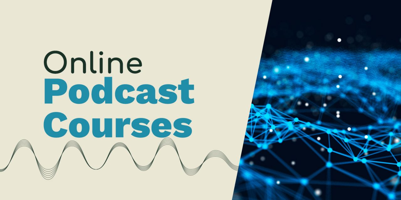 Online Podcast Courses