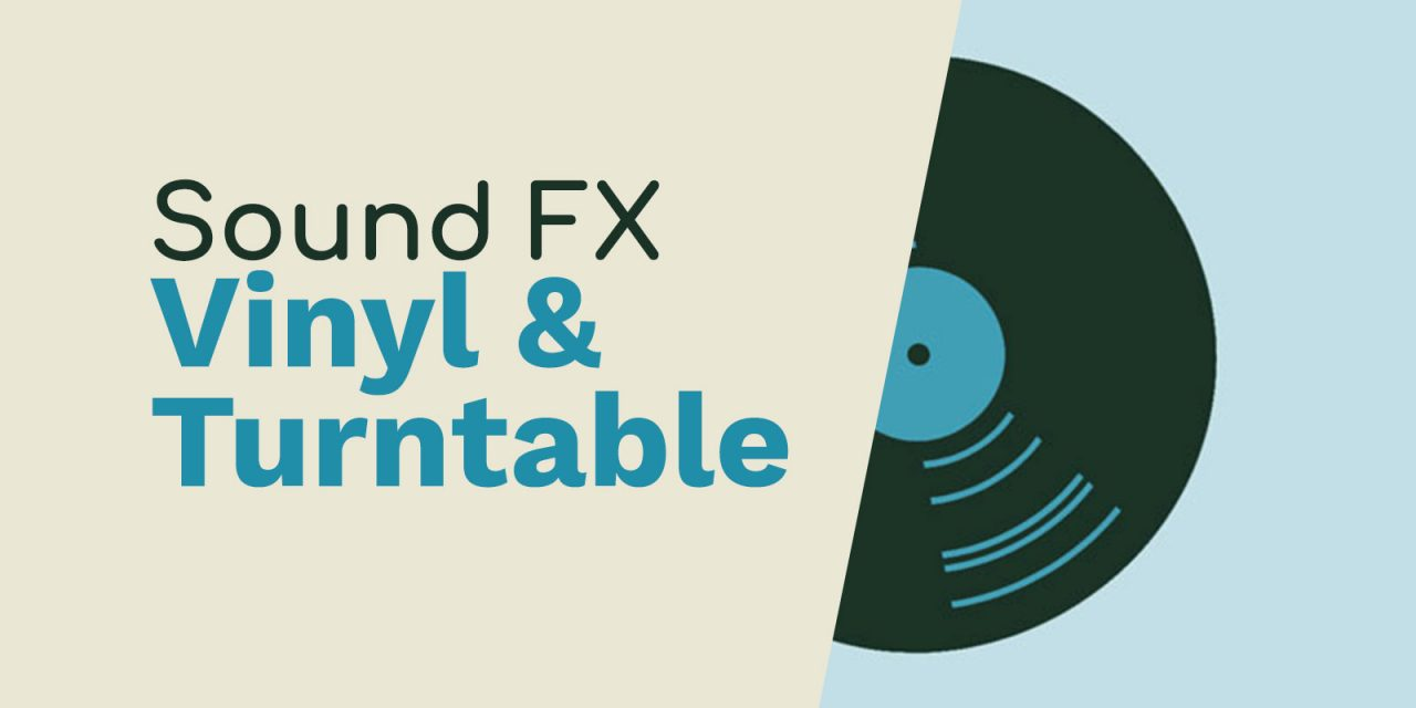 Free Vinyl & Turntable Sound FX